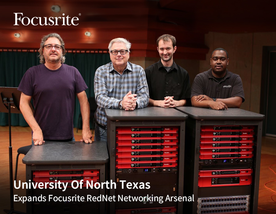 University Of North Texas Expands Focusrite RedNet Networking Arsenal-Live