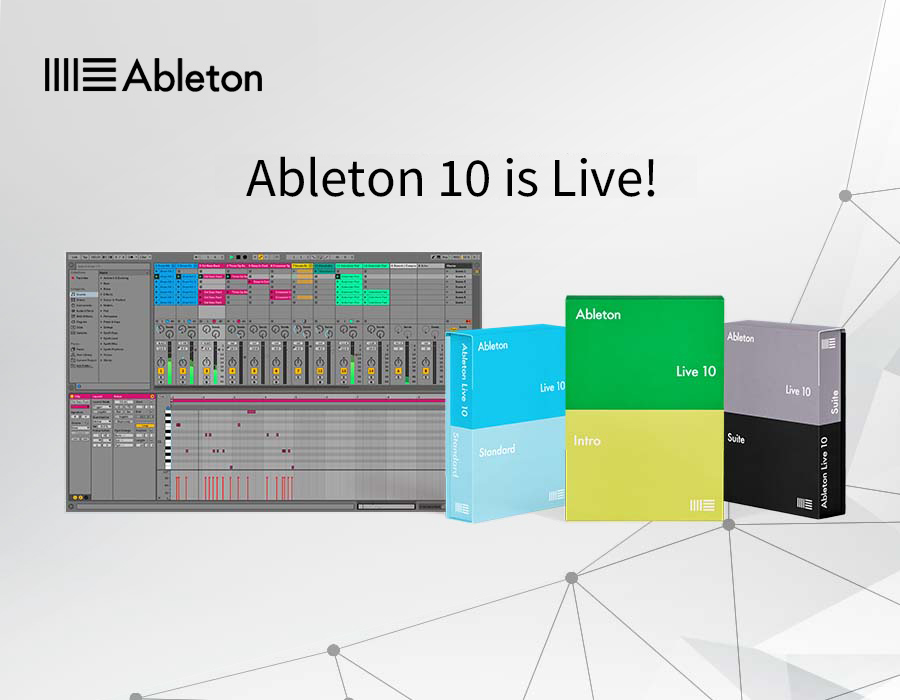 Ableton 10 is Live!
